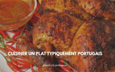 Découvrir la recette du poulet à la portugaise