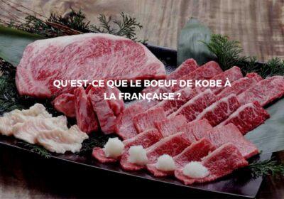 Découvrir les spécificités du bœuf de Kobe à la française