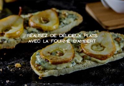 La fourme d'Ambert: Des recettes de cuisine aux saveurs exquises