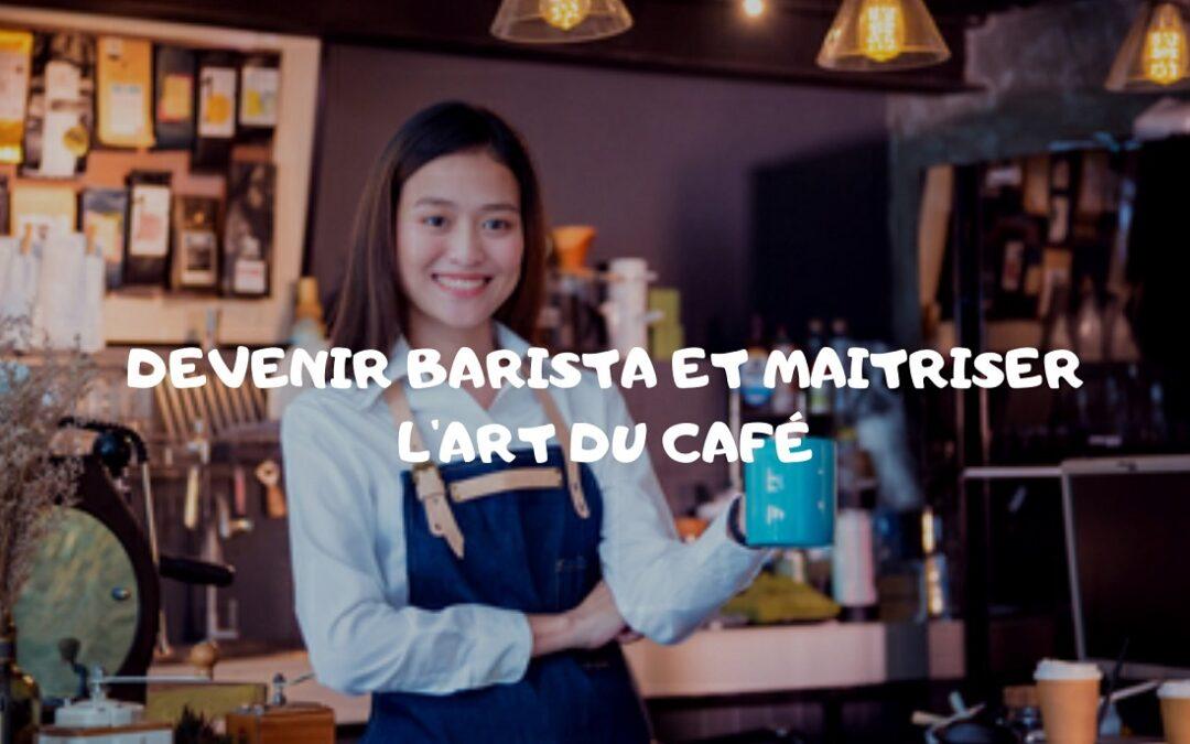 Qu'est-ce qu'un barista?